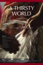Nonton Film A Thirsty World (2012) Subtitle Indonesia Streaming Movie Download