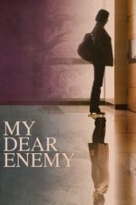 Nonton Film My Dear Enemy (2008) Subtitle Indonesia Streaming Movie Download