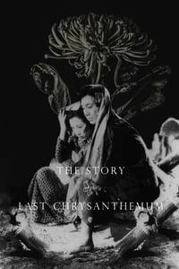 The Story of the Last Chrysanthemum (1939)