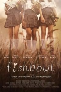 Fishbowl (2017)