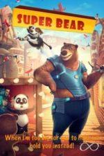 Nonton Film Super Bear (2019) Subtitle Indonesia Streaming Movie Download