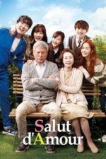 Nonton Film Salut d'Amour (2015) Subtitle Indonesia Streaming Movie Download