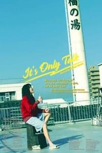 It's Only Talk (2005)