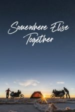 Nonton Film Somewhere Else Together (2020) Subtitle Indonesia Streaming Movie Download
