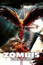 Nonton Film Zombie 5: Killing Birds (1987) Subtitle Indonesia Streaming Movie Download