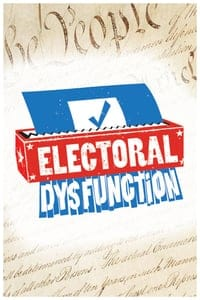 Electoral Dysfunction (2012)