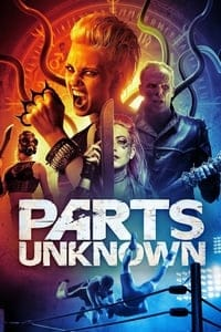 Parts Unknown (2018)