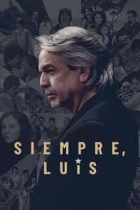 Nonton Film Siempre, Luis (2020) Subtitle Indonesia Streaming Movie Download