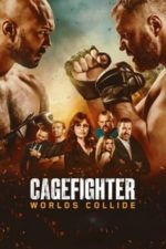 Nonton Film Cagefighter: Worlds Collide (2020) Subtitle Indonesia Streaming Movie Download