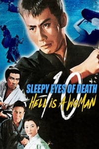 Sleepy Eyes of Death: Hell Is a Woman (1968)