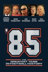 '85: The Greatest Team in Football History (2016)