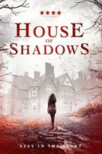 Nonton Film House of Shadows (2020) Subtitle Indonesia Streaming Movie Download