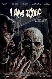 Nonton Film I Am Toxic (2018) Subtitle Indonesia Streaming Movie Download
