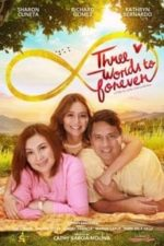 Nonton Film Three Words to Forever (2018) Subtitle Indonesia Streaming Movie Download
