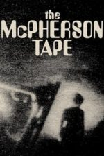 Nonton Film The McPherson Tape (1989) Subtitle Indonesia Streaming Movie Download