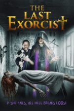 Nonton Film The Last Exorcist (2021) Subtitle Indonesia Streaming Movie Download