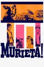 Nonton Film Murieta (1965) Subtitle Indonesia Streaming Movie Download