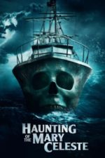 Nonton Film Haunting of the Mary Celeste (2020) Subtitle Indonesia Streaming Movie Download
