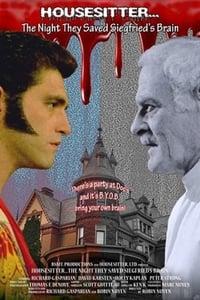 Housesitter: the Night They Saved Siegfrieds Brain (2020)