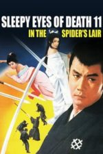 Nonton Film Sleepy Eyes of Death: In the Spider's Lair (1968) Subtitle Indonesia Streaming Movie Download