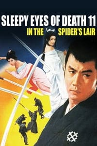 Sleepy Eyes of Death: In the Spider's Lair (1968)