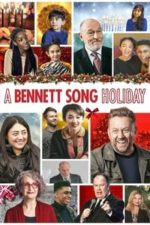 Nonton Film A Bennett Song Holiday (2020) Subtitle Indonesia Streaming Movie Download