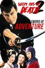 Nonton Film Sleepy Eyes of Death: Sword of Adventure (1964) Subtitle Indonesia Streaming Movie Download