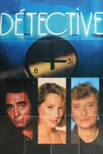 Nonton Film Détective (1985) Subtitle Indonesia Streaming Movie Download