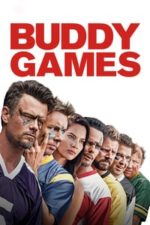 Nonton Film Buddy Games (2019) Subtitle Indonesia Streaming Movie Download