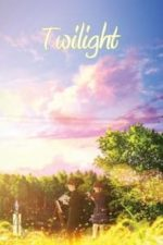 Nonton Film Twilight (2019) Subtitle Indonesia Streaming Movie Download