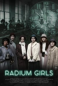 Radium Girls (2018)