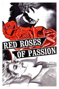 Red Roses of Passion (1966)
