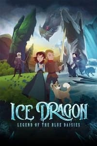 Ice Dragon: Legend of the Blue Daisies (2018)