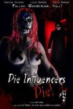 Nonton Film Die Influencers Die (2020) Subtitle Indonesia Streaming Movie Download