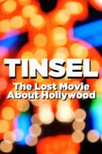 Nonton Film TINSEL: The Lost Movie About Hollywood (2020) Subtitle Indonesia Streaming Movie Download