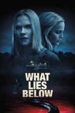 Nonton Film What Lies Below (2020) Subtitle Indonesia Streaming Movie Download