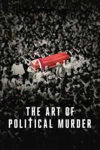 The Art of Political Murder (2020)