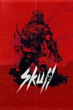 Nonton Film Skull (2020) Subtitle Indonesia Streaming Movie Download