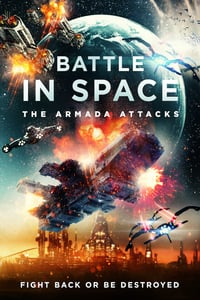 Battle in Space The Armada Attacks (2021)