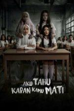 Nonton Film Aku Tahu Kapan Kamu Mati (2020) Subtitle Indonesia Streaming Movie Download
