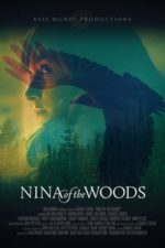 Nonton Film Nina of the Woods (2020) Subtitle Indonesia Streaming Movie Download