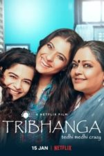 Nonton Film Tribhanga (2021) Subtitle Indonesia Streaming Movie Download