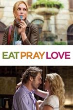 Nonton Film Eat Pray Love (2010) Subtitle Indonesia Streaming Movie Download