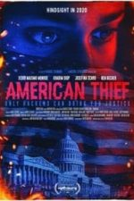 Nonton Film American Thief (2020) Subtitle Indonesia Streaming Movie Download