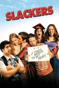 Slackers (2002)
