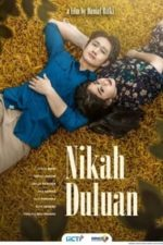 Nonton Film Nikah Duluan (2021) Subtitle Indonesia Streaming Movie Download