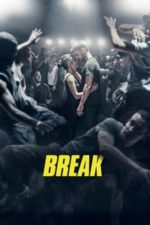 Nonton Film Break (2018) Subtitle Indonesia Streaming Movie Download