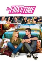 Nonton Film The First Time (2012) Subtitle Indonesia Streaming Movie Download