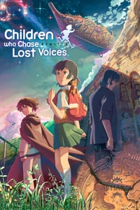 Children Who Chase Lost Voices (2011)