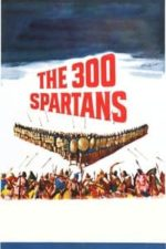 Nonton Film The 300 Spartans (1962) Subtitle Indonesia Streaming Movie Download